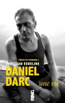 Daniel Darc, Christian Eudeline, Le Courrier, Ring, livre, édition, rock
